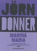 Marina Maria : En kioskroman, en följetong, en underhållning, ett försök, ett och annat