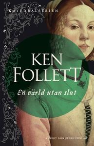 En värld utan slut (e-bok) av Ken Follett