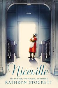 Niceville (e-bok) av Kathryn Stockett