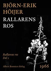 Rallarens ros (e-bok) av Björn-Erik Höijer