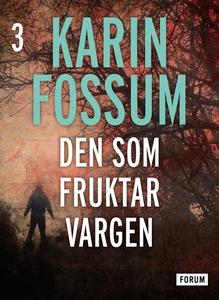 Den som fruktar vargen (e-bok) av Karin Fossum