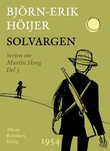 Solvargen (e-bok) av Björn-Erik Höijer