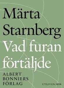 Vad furan förtäljde (e-bok) av Märta Starnberg,