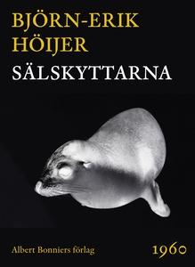 Sälskyttarna (e-bok) av Björn-Erik Höijer