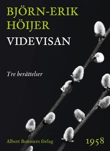 Videvisan : Tre berättelser (e-bok) av Björn-Er