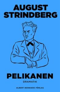Pelikanen (e-bok) av August Strindberg