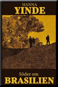 Söder om Brasilien (e-bok) av Hanna Yinde