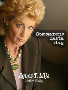 Sommarens bästa dag (e-bok) av Agnes T. Lilja