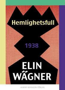 Hemlighetsfull (e-bok) av Elin Wägner