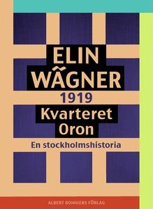 Kvarteret Oron : En Stockholmshistoria (e-bok)