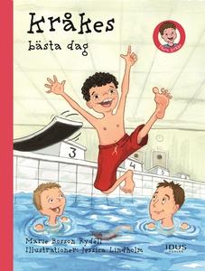 Kråkes bästa dag (e-bok) av Marie Bosson Rydell