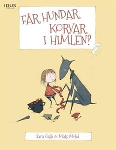 Får hundar korvar i himlen (e-bok) av Sara Gall
