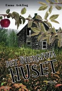 Det övergivna huset (e-bok) av Emma Askling