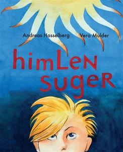 Himlen suger (e-bok) av Andreas Hasselberg