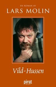 Vild-Hussen (e-bok) av Lars Molin