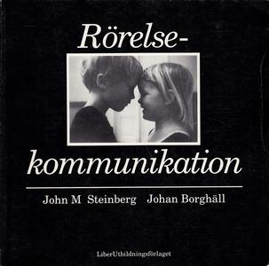 Rörelsekommunikation (e-bok) av John Steinberg,