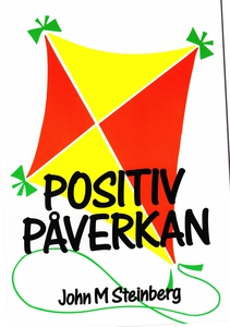 Positiv påverkan (e-bok) av John Steinberg