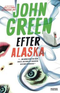 Efter Alaska (e-bok) av John Green