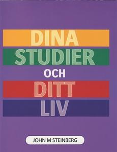 Dina studier och ditt liv (e-bok) av John Stein