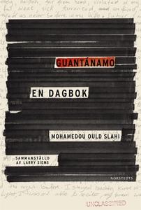 Guantánamo - En dagbok (e-bok) av Mohamedou Oul