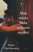 Man måste älska männen mycket