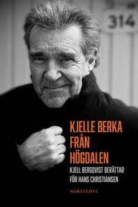 Kjelle Berka från Högdalen : Kjell Bergqvist be