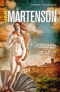 Medicis ring (e-bok) av Jan Mårtenson