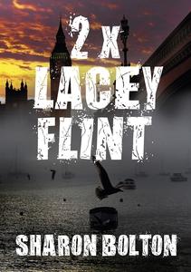 Lacey Flint: Bok 2 & 3 (e-bok) av Sharon Bolton
