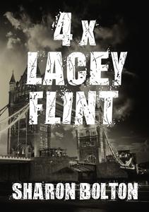 Lacey Flint x 4 (e-bok) av Sharon Bolton