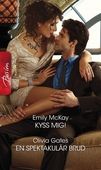 Kyss mig!/En spektakulär brud