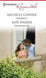 Beskyddaren / Drömmarnas rike (e-bok) av Michel