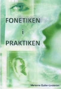 Fonetiken i praktiken (e-bok) av Marianne Gutle