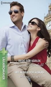 Redo för kärlek/Att älska och älskas (e-bok) av
