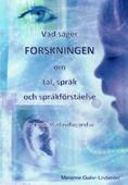 Vad säger forskningen om tal, språk och språkförståelse