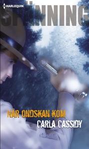 När ondskan kom (e-bok) av Carla Cassidy