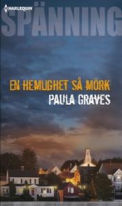 En hemlighet så mörk (e-bok) av Paula Graves