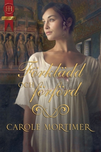 Förklädd och förförd (e-bok) av Carole Mortimer