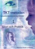 TKT-metoden 1 Teori och Praktik