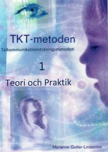 TKT-metoden 1 Teori och Praktik (e-bok) av Mari