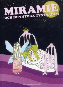 Miramie och den stora tystnaden (e-bok) av Mari