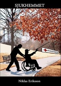 Sjukhemmet (e-bok) av Nilkas Eriksson