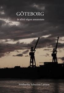 Göteborg är alltid någon annanstans (e-bok) av