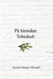På hinsidan Tobishult (e-bok) av Kerstin Weman