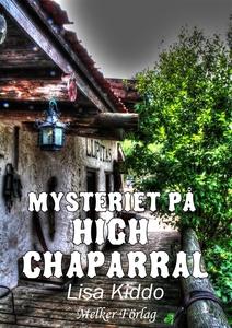Mysteriet på High Chaparral (e-bok) av Lisa Ked