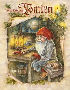 Viktor Rydbergs Tomten (e-bok) av Viktor Rydber