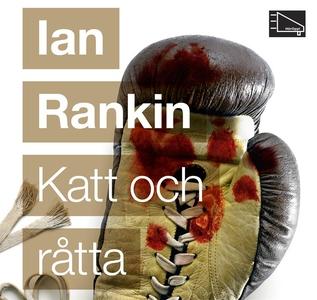 Katt och råtta (ljudbok) av Ian Rankin