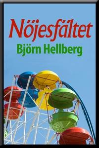 Nöjesfältet (e-bok) av Björn Hellberg