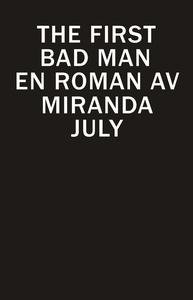 The First Bad Man (e-bok) av Eva Mazetti-Nissen