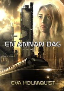 En annan dag (e-bok) av Eva Holmquist