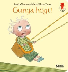 Gunga högt! (e-bok) av Maria Nilsson Thore, Mar